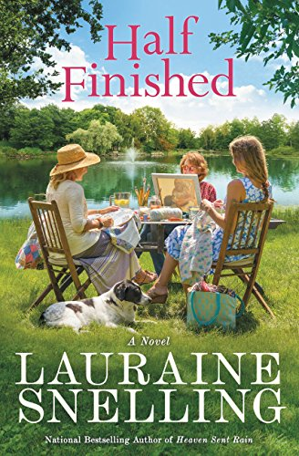 Half Finished: A Novel by [Snelling, Lauraine]