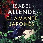 El amante japonés [The Japanese Lover] | Isabel Allende