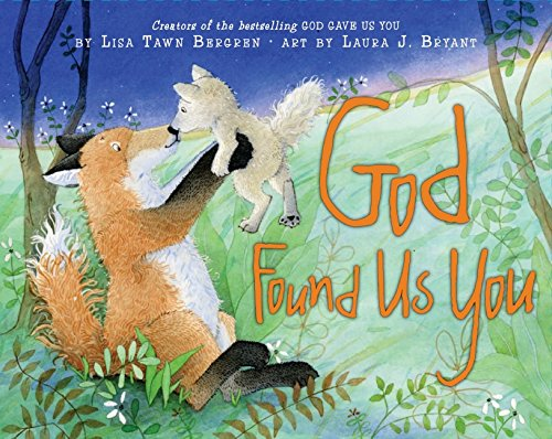 God Found Us You - A tender tale about a mother's love for her adopted child who came to her from God.