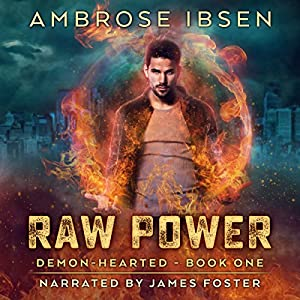 Raw Power: An Urban Fantasy Novel Audiobook