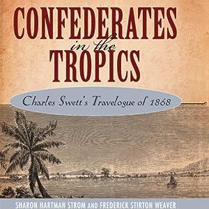 Confederates in the Tropics Audiobook