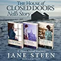 The House of Closed Doors Boxed Set: Nell's Story Audiobook by Jane Steen Narrated by Elizabeth Klett