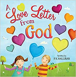 A Love Letter from God P K Hallinan Laura Watson