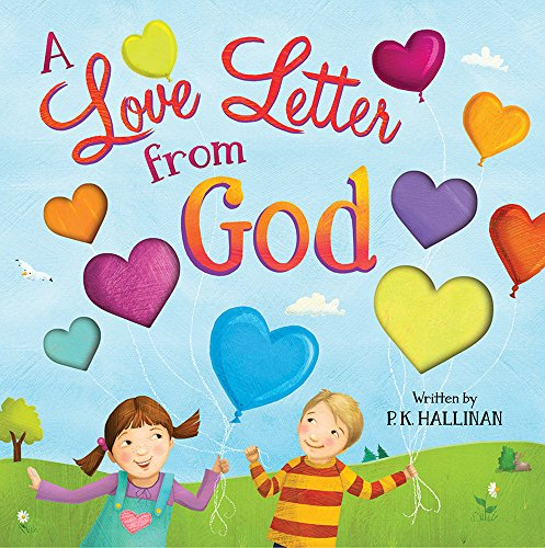 Love Letter From God (Love Letters For Him From The Heart)