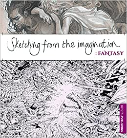 Book's Cover of Sketching from the Imagination: Fantasy (Inglés) Tapa blanda – 1 octubre 2014