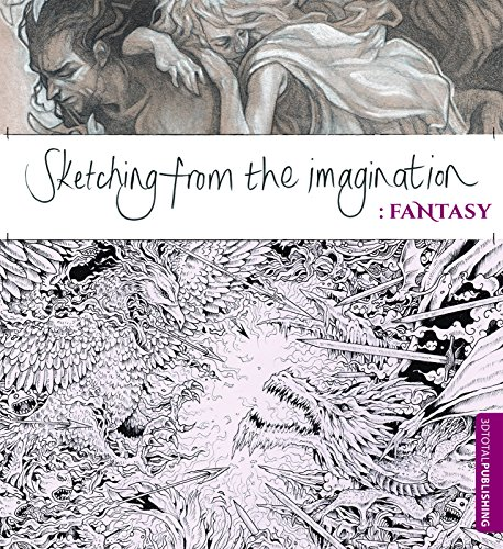 (Sketching from the Imagination: Fantasy)