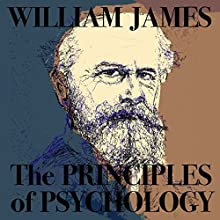 The Principles of Psychology, Vol. I Audiobook by William James Narrated by Christian Chapman
