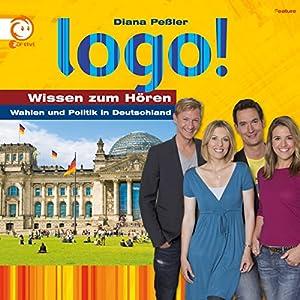 Wahlen und Politik in Deutschland (Logo - Wissen zum Hören) Hörbuch