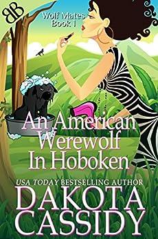 An American Werewolf In Hoboken (Wolf Mates Book 1) by [Cassidy, Dakota]
