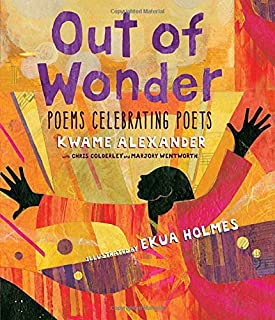 Book Cover: Out of Wonder: Poems Celebrating Poets