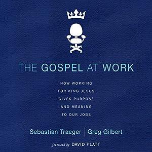 The Gospel at Work Audiobook