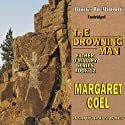 The Drowning Man Audiobook by Margaret Coel Narrated by Andrea Bates