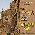The Drowning Man | Margaret Coel