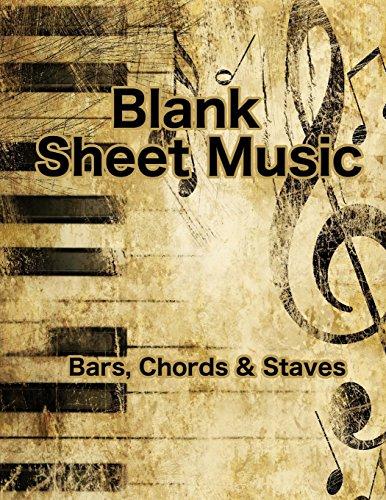Blank Sheet Music: Bars, Chords & Staves (8.5 X 11 Guitar Blank Sheet Music) (Volume 5)
