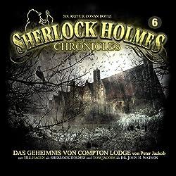 Das Geheimnis von Compton Lodge (Sherlock Holmes Chronicles 6)