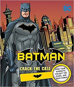 6a89ed057d Amazon.com  DC Comics  Batman  Crack the Case (9781683836902)  Derek  Fridolfs