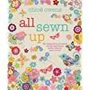 All Sewn Up: 35 exquisite projects using applique, embroidery, and more