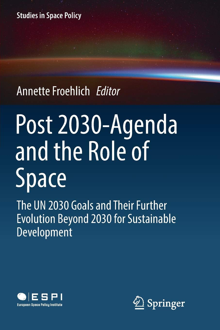 Post 2030-Agenda and the Role of Space: The UN 2030 Goals ...