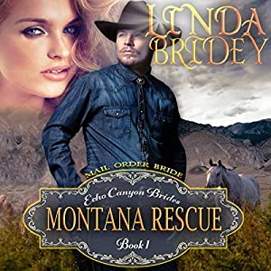 Mail Order Bride: Montana Rescue Audiobook