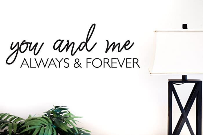 Amazoncom You And Me Always And Forever Vinyl Decal Handmade