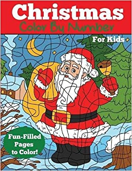 Christmas Color by Number for Kids: Christmas Number Coloring Book ...