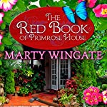 The Red Book of Primrose House: Potting Shed Mysteries Series, Book 2 | Marty Wingate