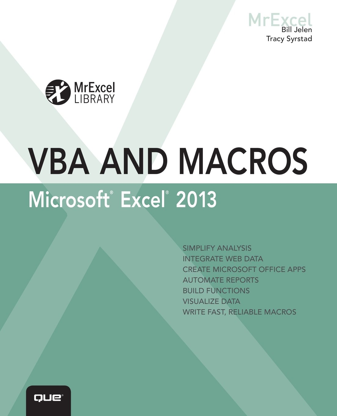 Excel 2013 VBA and Macros (MrExcel Library): Amazon co uk