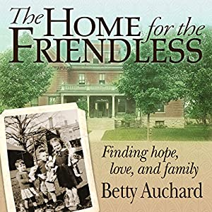 Home for the Friendless Audiobook