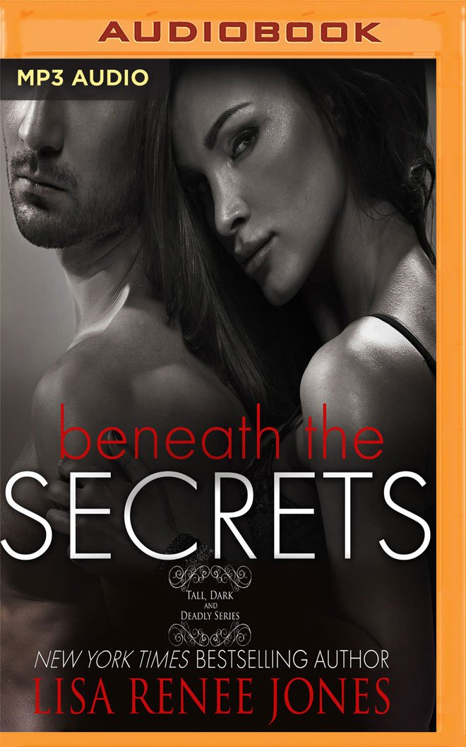 Beneath the Secrets (Tall, Dark & Deadly) PDF