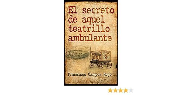 El secreto de aquel teatrillo ambulante (Spanish Edition)
