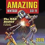 Amazing Vintage Sci Fi 2018 Calendar