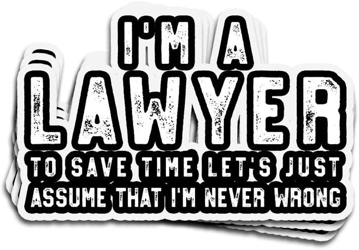 Doinb Tian 3 PCs Stickers for Lawyer Im A Lawyer Im Never Wrong Fun Lawyer 3×4 Inch Die-Cut Wall Decals for Laptop Window Car Bumper Helmet Water Bottle
