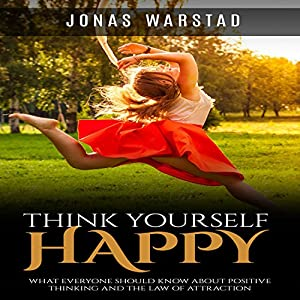 Think Yourself Happy Audiobook