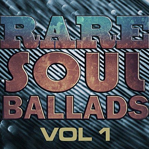 Rare Soul Ballads, Vol. 1