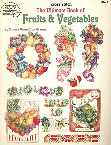 The Ultimate Book of Fruits & - Hawaiian Cross Stitch