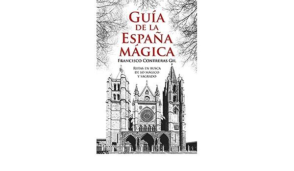 Guía de la España mágica (Guías mágicas): Amazon.es ...