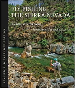Fly fishing the sierra nevada revised edition bill for Fly fishing nevada