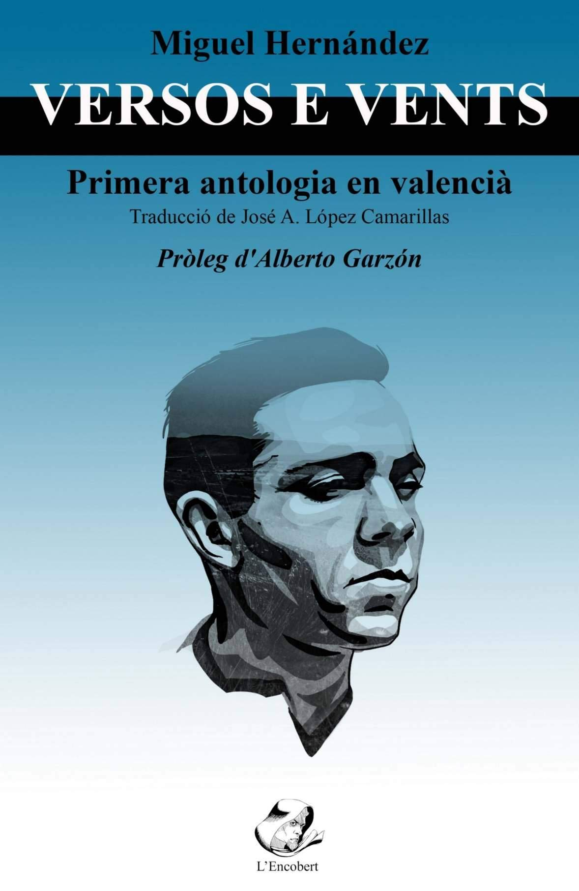 Miguel Hernández: versos e vents: Primera traducció al valencià (Catalan Edition)
