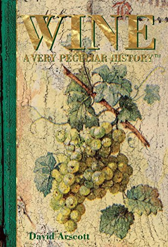 Wine: A Very Peculiar History™
