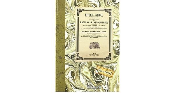 Material agrícola (Agricultura y ganadería): Amazon.es: P. J. Muñoz y Rubio: Libros