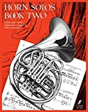 Horn Solos: Book Two (Faber Edition)
