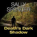 Death's Dark Shadow: A DCI Monika Paniatowski Mystery | Sally Spencer