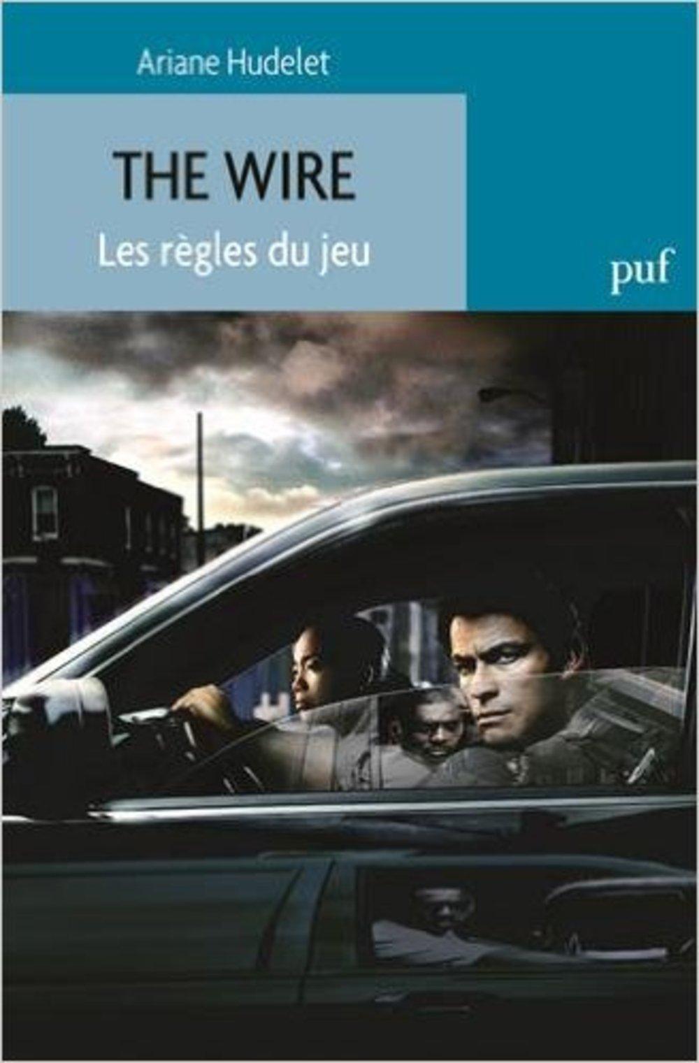 Favori Amazon.fr - The Wire : Les règles du jeu - Ariane Hudelet - Livres OG73