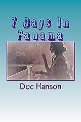7 Days In Panama Paperback