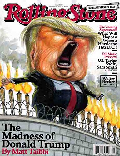 Rolling Stone Magazine October 2017 - The Madness Of Donald Trump ebook