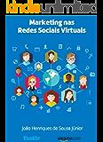 Marketing nas Redes Sociais Virtuais