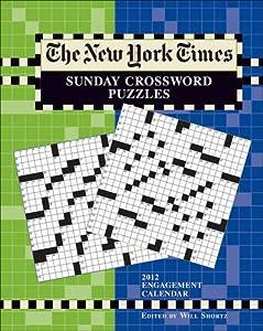 2012 New York Times Sunday Crosswords Engagement Calendar