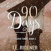 90 Days: Prairie Town, Book 2 | T.E. Ridener