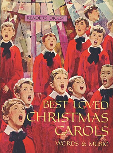 Christmas Word Music - READER''S DIGEST BEST LOVED CHRISTMAS CAROLS Words and Music