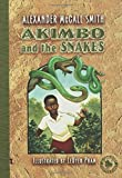 Akimbo and the Snakes, Alexander McCall Smith, 1599900343